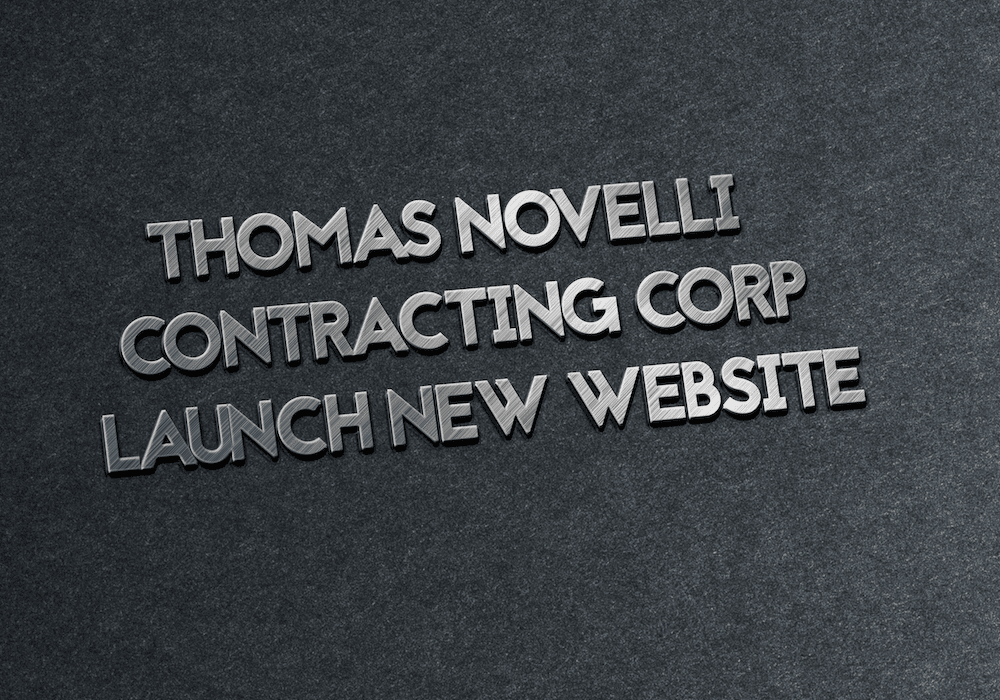 Thomas Novelli Contracting Corp Launches new website